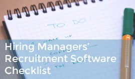 Hiring Managers' Recruitment Software Checklist