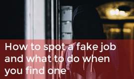 How to spot a fake job and what to do when you find one