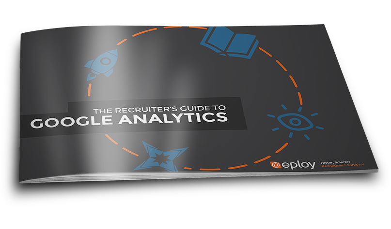 The Recruiter's Guide to Google Analytics