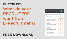 What do RECRUITERS need from E-Recruitment