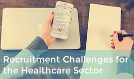 Industry Insights: Recruitment Challenges For The Healthcare Sector